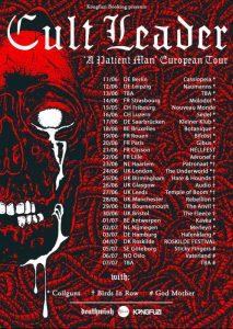 Cult Leader on tour 2019