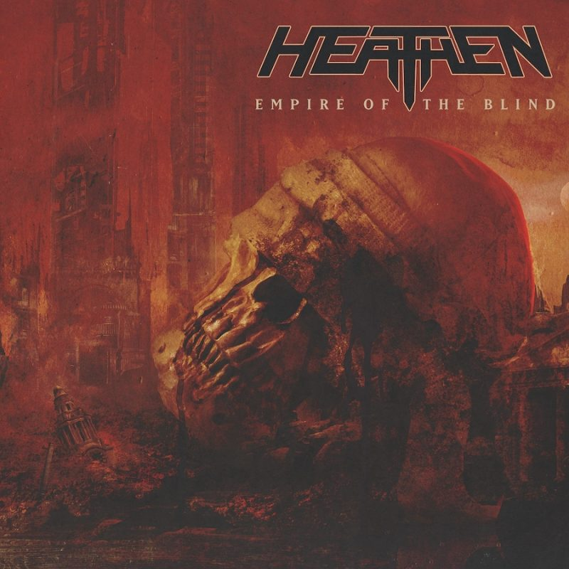 Heathen - Empire Of The Blind - Artwork