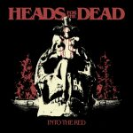 Heads For The Dead - cover