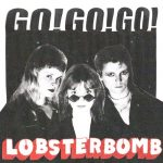 LOBSTERBOMB - Go! Go! Go! Album